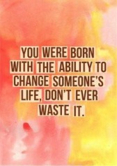 change lives quote